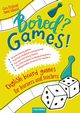 Bored? Games English board games for learners and teachers Gry do nauki angielskiego, Fitz Gerald Ciara, Łukasiak Daniel